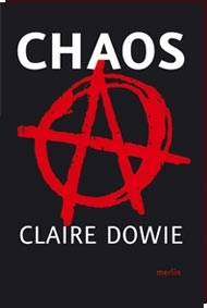 Claire Dowie - CHAOS