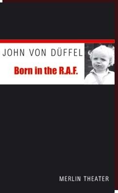 John von Düffel - BORN IN THE R.A.F.
